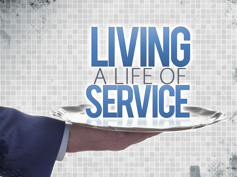 living-a-life-of-service_t_nv-1rhep5z